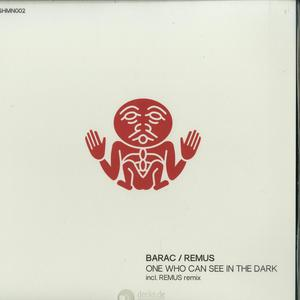 Barac - One Who Can See In The Dark / Shamandrum
