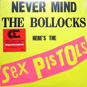 Sex Pistols-Never Mind The Bollocks, Here's The Sex Pistols
