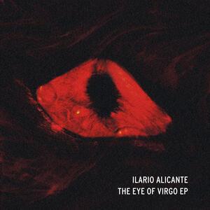 Ilario Alicante- The Eye Of Virgo / VIRGO